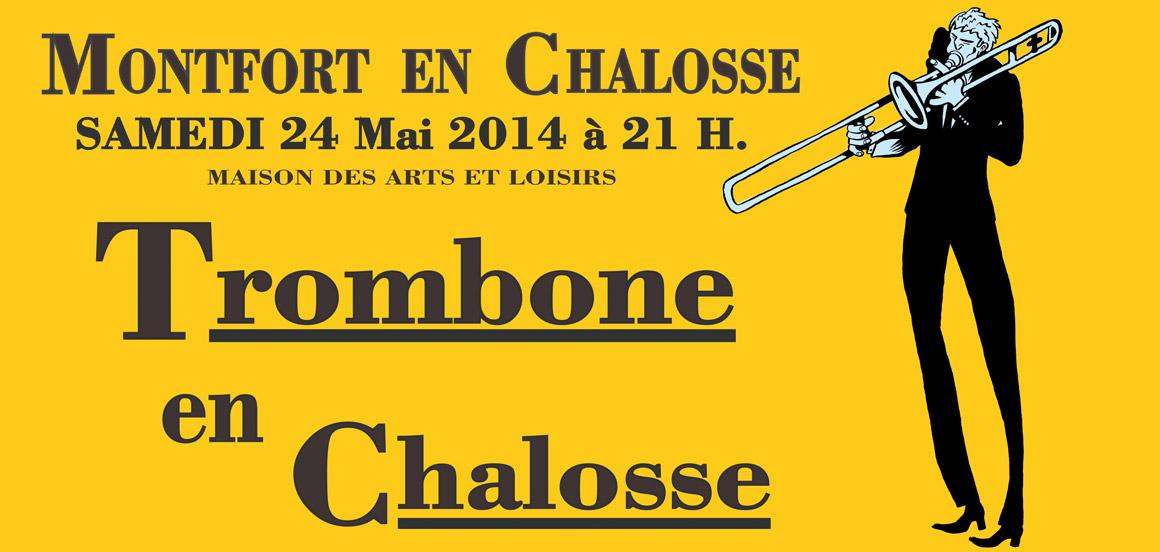 Trombone en Chalosse 2014