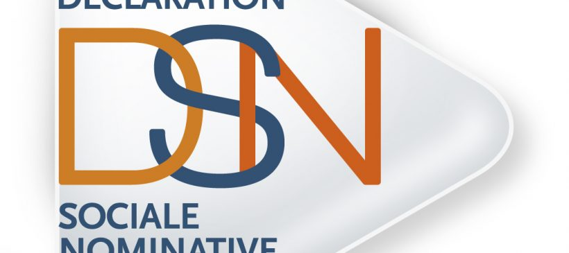 DSN : la Déclaration Sociale Nominative