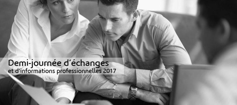 Demi-journée d'échanges et d'informations professionnelles 2017