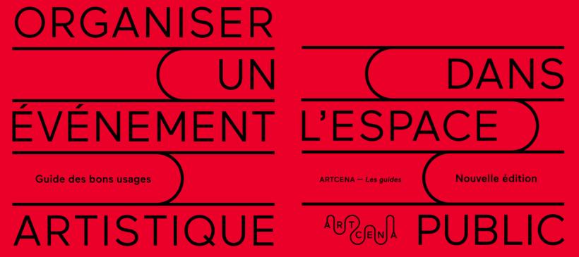 Organiser un événement artistique dans l'espace public – Guide des bons usages