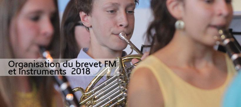 Organisation du brevet FM et Instruments 2018