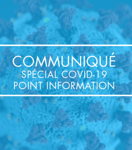 Spécial COVID-19, point information #14