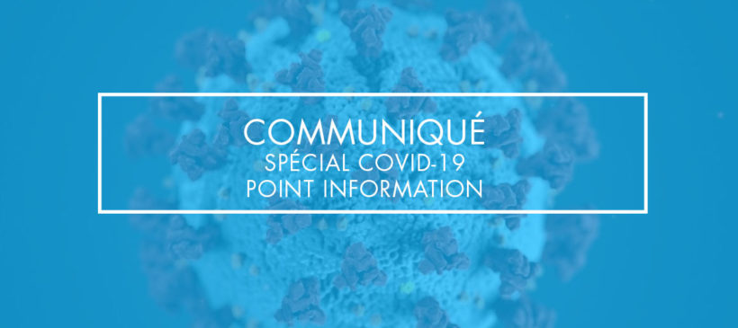 Spécial Covid-19, point information  #2