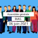 Assemblée générale ordinaire le 06 juin 2021 à Bias